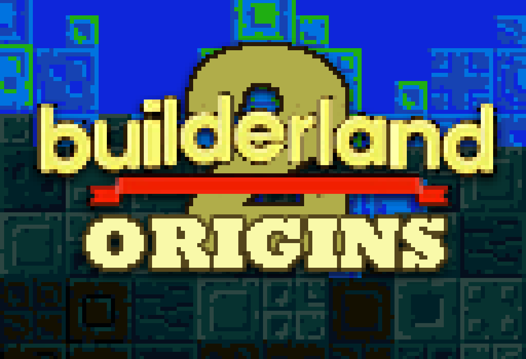 Builderland 2: Origins
